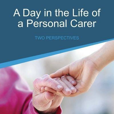 A Day in the Life of a Personal Carer News